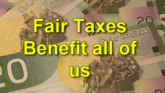 Fair Taxes benefit all of us