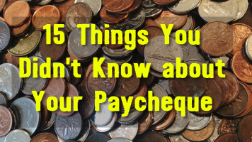 15 things you didn't know about your paycheque.