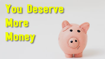 You deserve more money... but you're probably not going to get any.